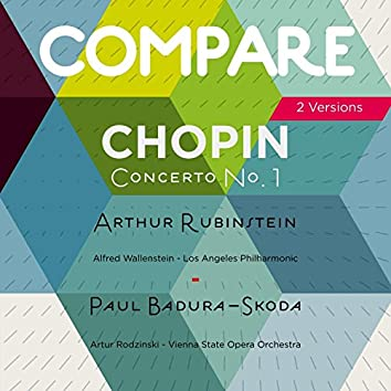 Chopin: Piano Concerto No. 1, Arthur Rubinstein vs. Paul Badura-Skoda (Compare 2 Versions)