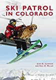 Ski Patrol in Colorado (Images of Modern America)