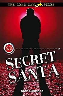 Killer Santa (Go! Dead Man Files) by Combes, Alan (2009) Paperback