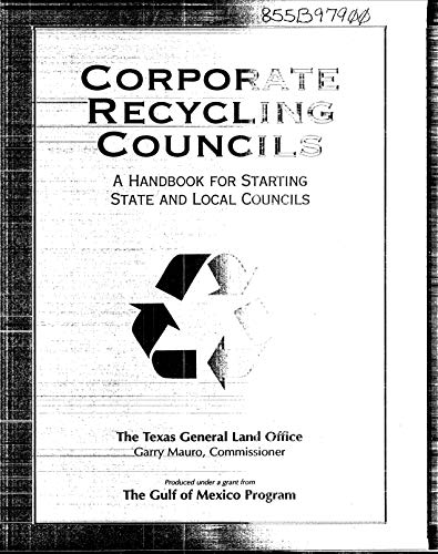 Corporate Recycling Councils:  A Handbook for Starting State and Local Councils  Providence  RI (English Edition)