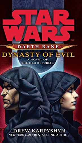 Star Wars: Darth Bane - Dynasty of Evil