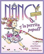 Nancy La Elegante Y La Perrita Popoff: Fancy Nancy and the Posh Puppy (Spanish Edition)