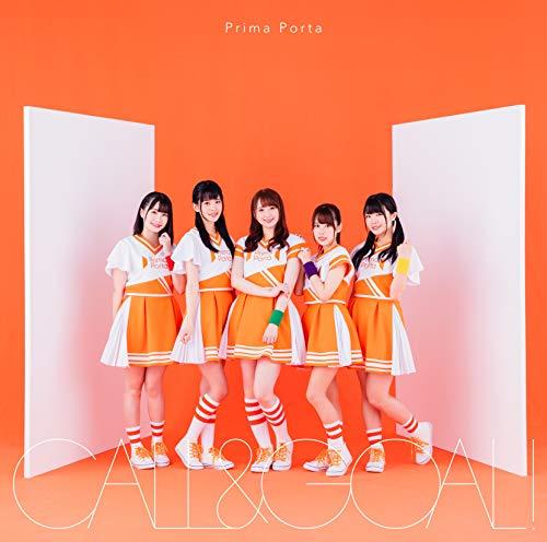 CALL&GOAL!【Prima Porta盤】