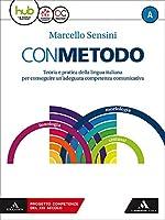 Con metodo. Per le Scuole superiori. Con e-book. Con espansione online. Con 2 libri: Scrittura-Vademecum