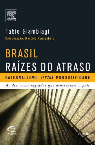 Brasil - Raízes do atraso