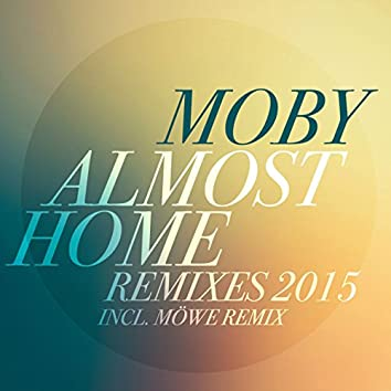 Almost Home (Remixes 2015)