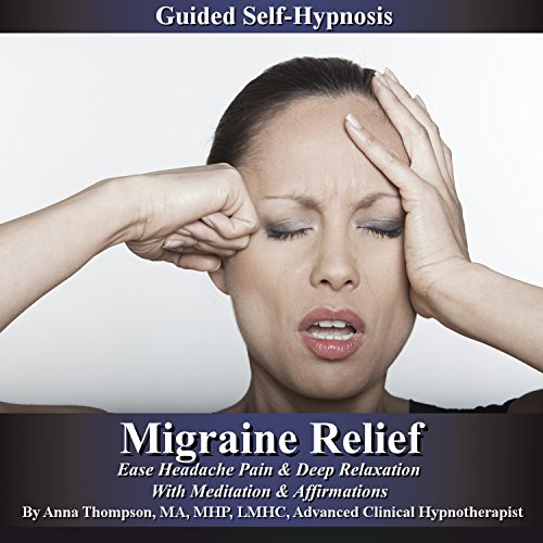 Migraine Relief Guided Self Hypnosis audiobook cover art