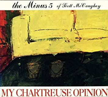 My Chartreuse Opinion