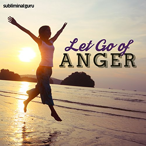 Let Go of Anger audiobook cover art