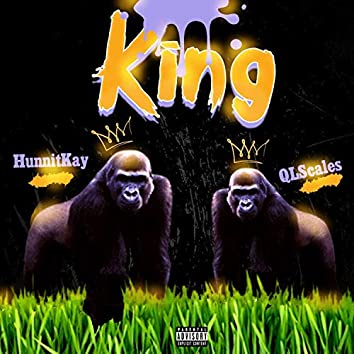 King (feat. Qlscales)