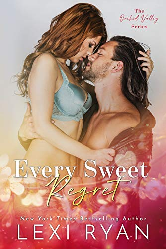 Every Sweet Regret (Orchid Valley Book 2)