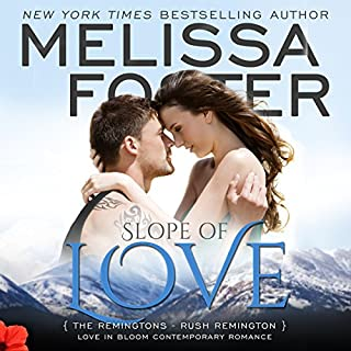 Slope of Love     Love in Bloom: The Remingtons, Book 4              By:                                                                                                                                 Melissa Foster                               Narrated by:                                                                                                                                 B.J. Harrison                      Length: 7 hrs and 52 mins     39 ratings     Overall 4.8