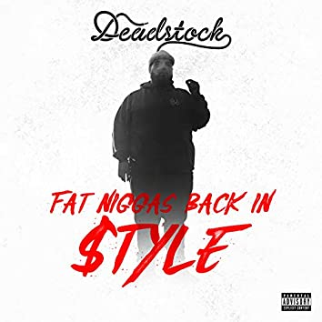 Fat Niggas Back in $tyle - EP