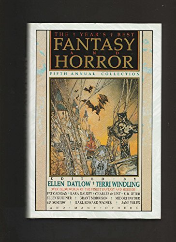 The Year's Best Fantasy and Horror: Fifth Annual Collection