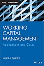 Working Capital Management: Applications and Case Studies (Wiley Corporate F&A) (English Edition)