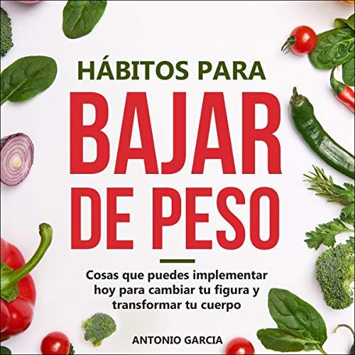 Hábitos para bajar de peso [Habits to Lose Weight] cover art