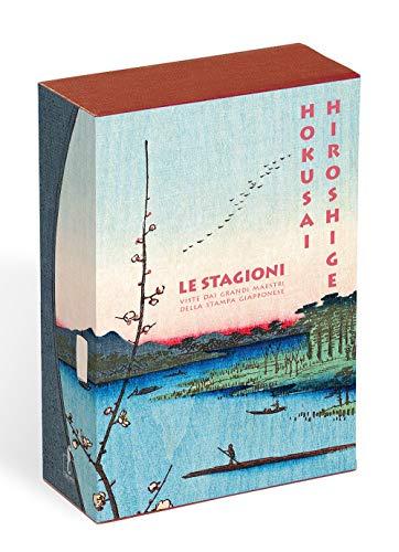 Hokusai. Hiroshige. Le stagioni viste dai grandi maestri della stampa giapponese. Ediz. a colori