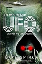 Real West Virginia UFOs: Sightings and Close Encounters