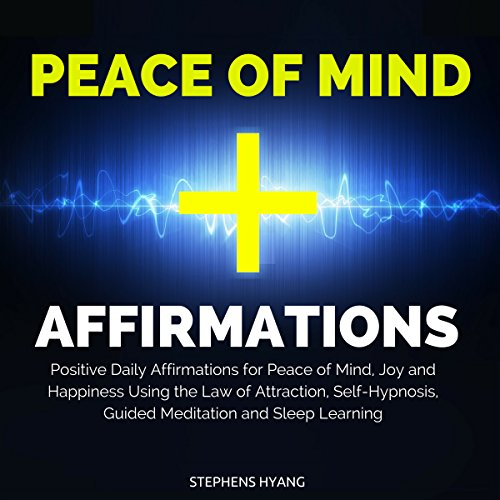 Peace of Mind Affirmations audiobook cover art