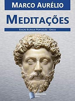 Meditações de Marco Aurélio por [Marco Aurélio, Alexandre Pires Vieira]