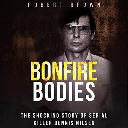 Bonfire Bodies audiobook cover art