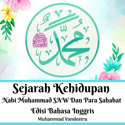 Sejarah Kehidupan Nabi Muhammad Saw Dan Para Sahabat Edisi Bahasa Inggris Titelbild
