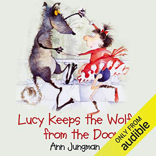 Lucy Keeps the Wolf from the Door audiobook cover art