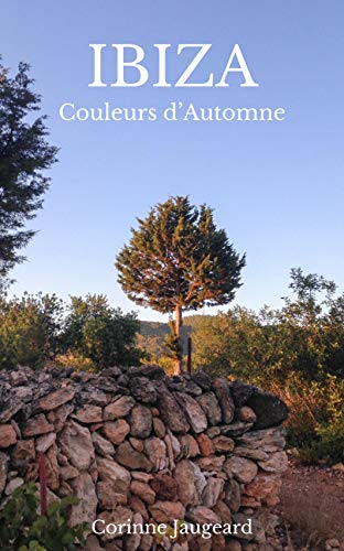 Couverture du livre Ibiza Couleurs d'Automne