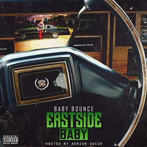Eastside Baby [Explicit]