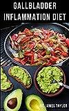 GALLBLADDER INFLAMMATION DIET : Dietary Guide...