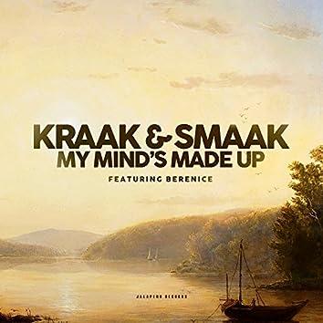 My Mind's Made Up - Single