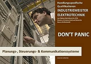 BASISWISSEN - INDUSTRIEMEISTER ELEKTRO - PLANUNGS-, STEUERUNGS- UND KOMMUNIKATIONSSYSTEME