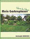 Mein Gartenplaner Gartenjahr 2020-2021: Plane deine Gartengestaltung und Beet Bepflanzung mit diesem Jahresplaner von Februar bis Februar