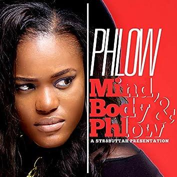 Mind, Body & Phlow