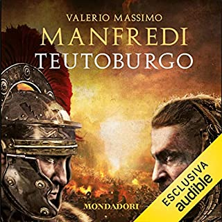 Teutoburgo                   Di:                                                                                                                                 Valerio Massimo Manfredi                               Letto da:                                                                                                                                 Lorenzo Loreti                      Durata:  12 ore e 24 min     148 recensioni     Totali 4,4