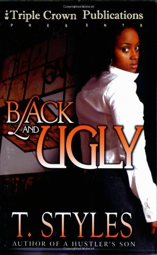Book: Black & Ugly by T Styles, Triple Crown Publications