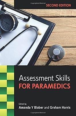 Assessment Skills For Paramedics by Open University Press