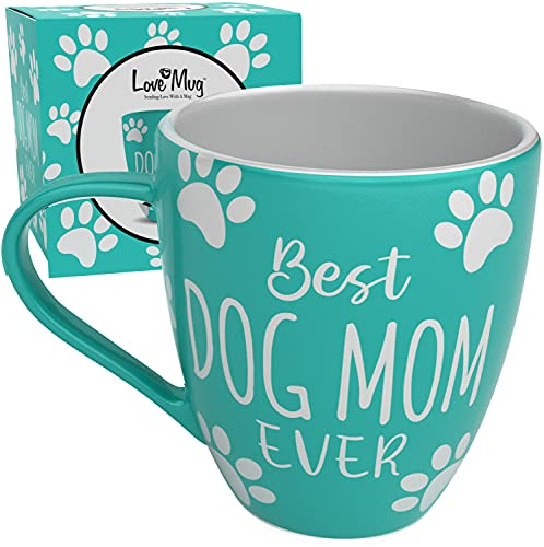 Love Mug: Dog Mom Mug and Dog Mom Gifts, Gifts For Dog Lovers or Dog Mom Gifts For Women. Best Dog Mom Ever, Dog Mom Gift For Dog Lovers, Best Dog Mom Gifts For Women, Fun Gifts For Dog Owners Dog Mug