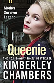 Queenie: The gripping, epic new crime novel and No 1 bestseller for 2020 by [Kimberley Chambers]