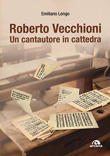 Roberto Vecchioni. Un cantautore in cattedra