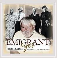 Emigrant Eyes