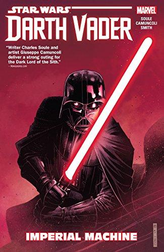 Star Wars: Darth Vader: Dark Lord of the Sith Vol. 1: Imperial Machine (Darth Vader (2017-2018)) (English Edition)