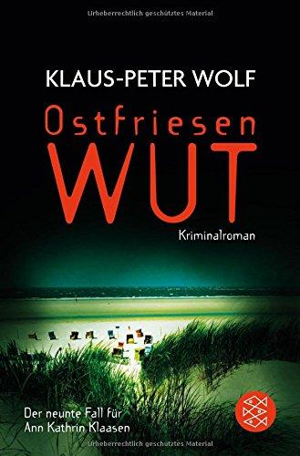 Ostfriesenwut: Der neunte Fall für Ann Kathrin Klaasen (Ann Kathrin Klaasen ermittelt, Band 9)