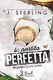 La partita perfetta (The game Vol. 1)