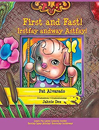 First and Fast! - Irstfay andway Astfay!