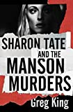 Sharon Tate and the Manson Murders