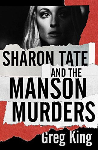 Sharon Tate and the Manson Murders by [Greg King]