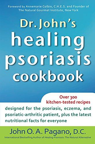 Dr. John's Healing Psoriasis Cookbook (English Edition)