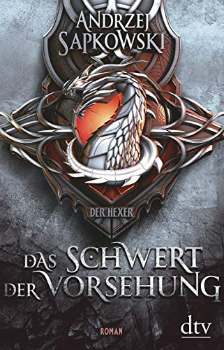 Das Schwert der Vorsehung: Vorgeschichte 3 zur Hexer-Saga