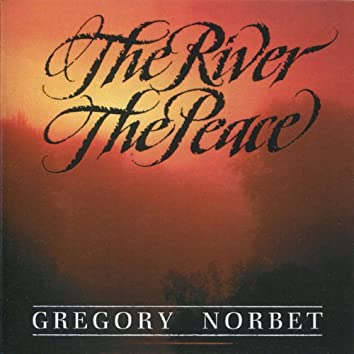 The River / The Peace